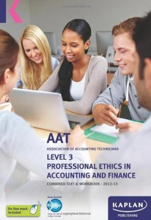 Professional Ethics in Accounting and Finance - Combined Text and Workbook: Level 3
