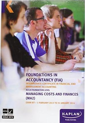MA2 Managing Costs and Finances - Exam Kit