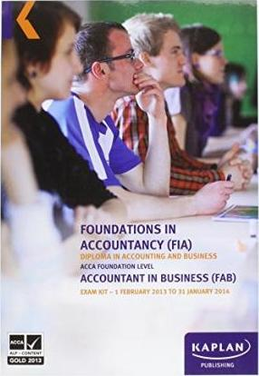 FAB Accountant in Business - Exam Kit