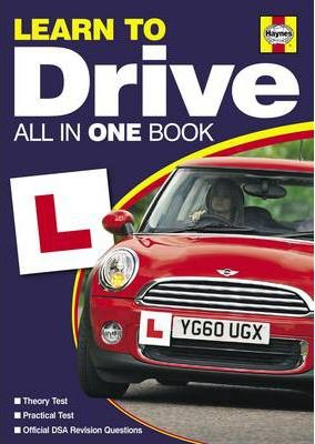 Learn to Drive 2011/2012: All in One Book