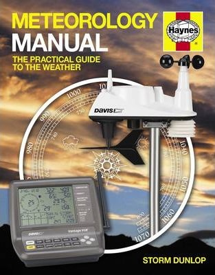 Meteorology Manual : The practical guide to the weather