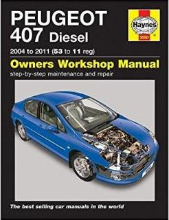 peugeot 407 diesel service and repair manual peter t gill rh bookdepository com peugeot 407 sw owners manual peugeot 407 sw user manual
