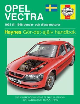 Opel Vectra Service and Repair Manual