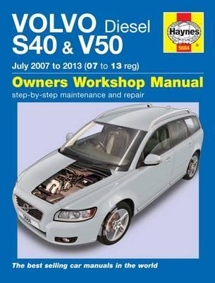 volvo s40 v50 diesel july 07 13 07 to 13 chris randall rh bookdepository com volvo v40 service guide volvo s40 service manual free download
