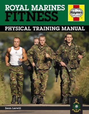 Royal Marines Fitness : Physical Training Manual