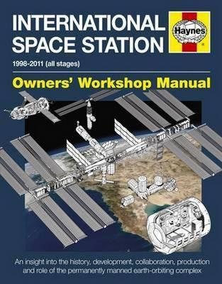 International Space Station Owners' Workshop Manual
