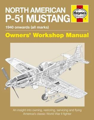 North American P-51 Mustang Owners' Workshop Manual