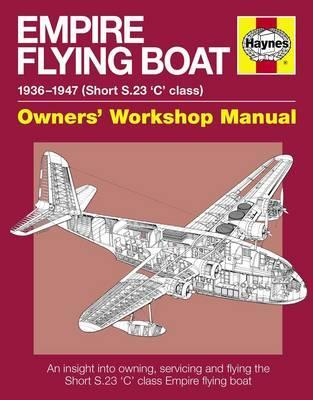 Empire Flying Boat Manual : Brian Cidy : 9780857338624 on