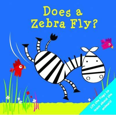 Does a Zebra Fly