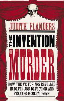 The Invention of Murder