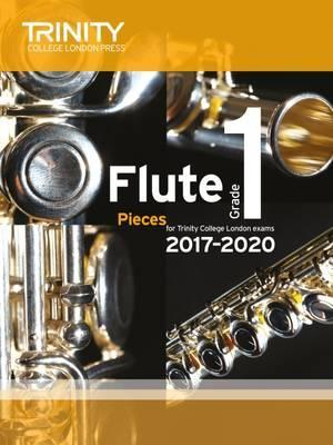 Trinity College London: Flute Exam Pieces Grade 1 2017-2020 (score & part)