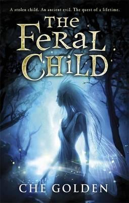 The Feral Child Series: The Feral Child