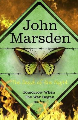 The Tomorrow Series: the Dead of the Night