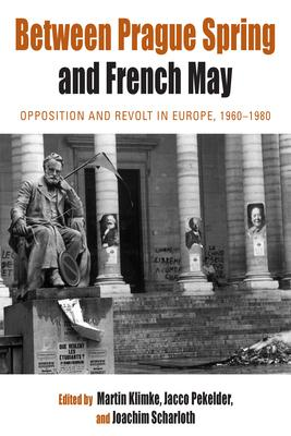 Between Prague Spring and French May