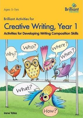 Brilliant Activities for Creative Writing, Year 1  Activities for Developing Writing Composition Skills