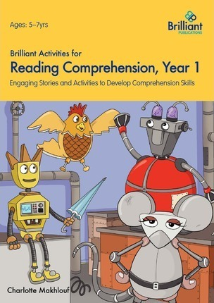 Brilliant Activities for Reading Comprehension, Year 1 : Engaging Stories and Activities to Develop Comprehension Skills