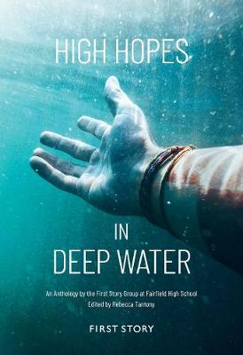 High Hopes in Deep Water