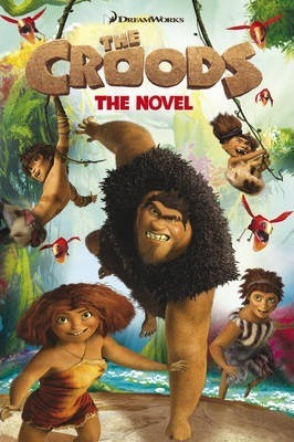 The Croods: the Novel