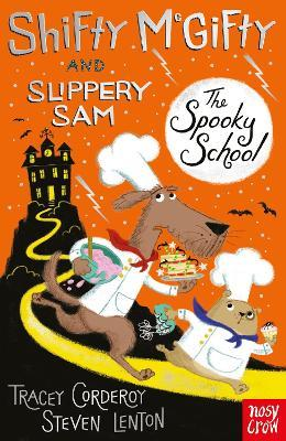 Shifty McGifty and Slippery Sam: The Spooky School