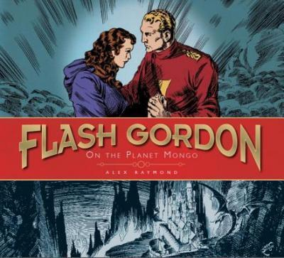 The The Complete Flash Gordon Library: On the Planet of Mongo (Vol 1) On the Planet Mongo v. 1