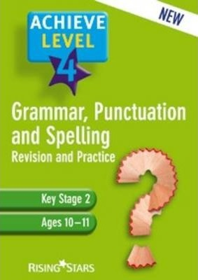 Achieve Grammar, Punctuation and Vocabulary: Level 4