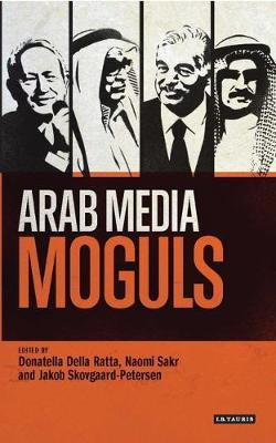 Arab Media and Political Renewal: Community, Legitimacy and Public Life