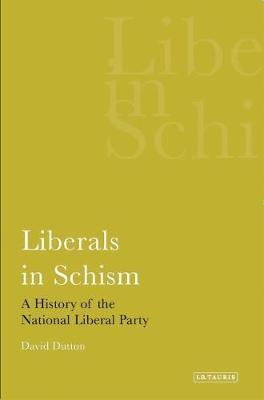 Liberals in Schism: A History of the National Liberal Party