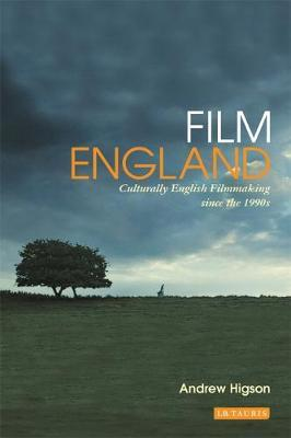 Film England: Culturally English Filmmaking Since the 1990s
