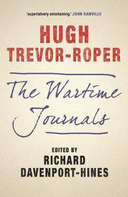 The: Wartime Journals