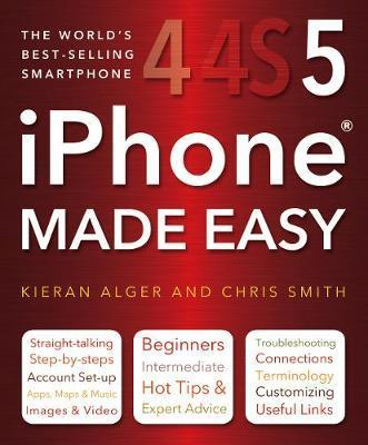 iPhone Made Easy : Chris Smith : 9780857756237