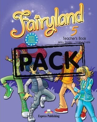 Fairyland: Teacher's Book with Posters (international) Level 5