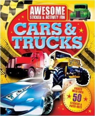 Awesome Fun: Cars and Trucks