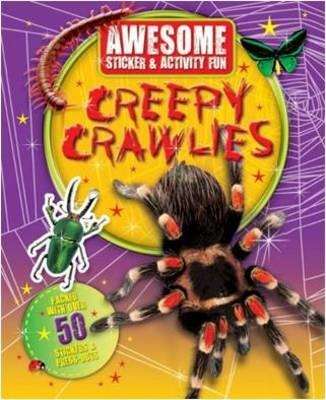 Awesome Fun: Creepy Crawlies