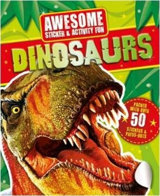 Awesome Fun: Dinosaurs