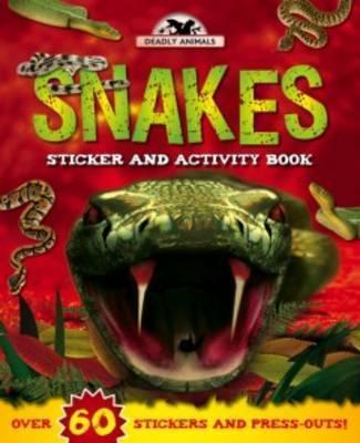 Deadly Animals: Snakes