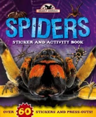 Deadly Animals: Spiders