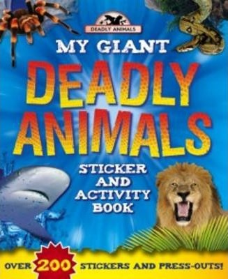 Giant Deadly Animals