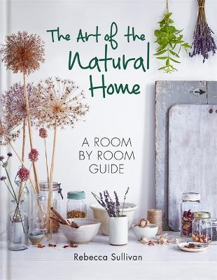 The Art of the Natural Home Cover Image
