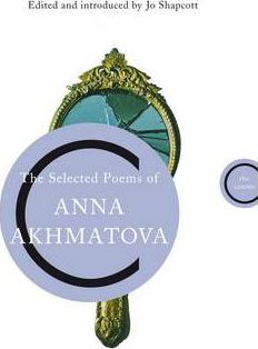 The Selected Poems of Anna Akhmatova