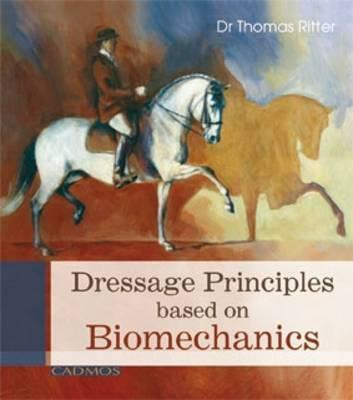 Dressage Principles Based on Biomechanics