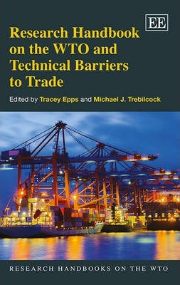 Research Handbook on the WTO and Technical Barriers to Trade