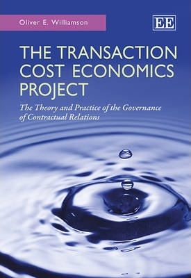 The Transaction Cost Economics Project