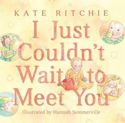 I Just Couldn't Wait to Meet You Cover Image