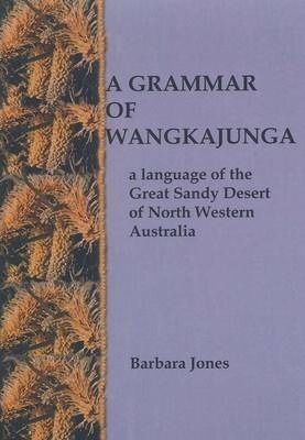 A Grammar of Wangkajunga