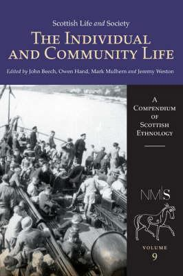 Scottish Life and Society Volume 9  The Individual and Community Life