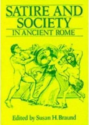 Satire and Society in Ancient Rome