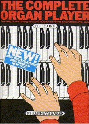 The Complete Organ Player Book One