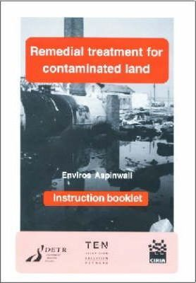 Remedial Treatment for Contaminated Land