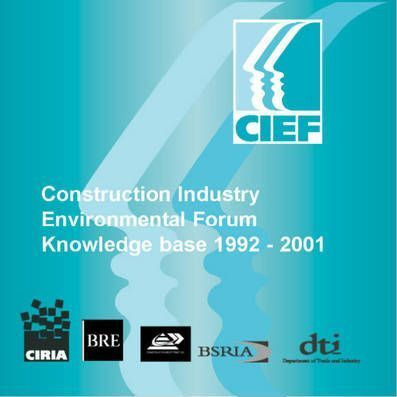 Construction Industry Environmental Forum Knowledge Base 1992 - 2001