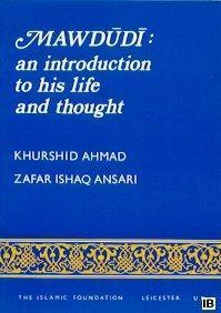 Mawdudi  An Introduction to His Life and Thought